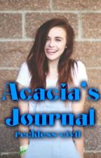 Acacia's Journal by reckless-civil