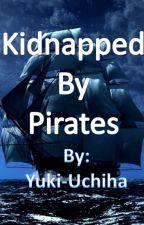 Kidnapped By Pirates by Yuki-Uchiha