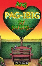 Ang PAG-IBIG ay parang... by maplejoke