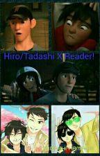 BH6 One shots. Tadashi/Hiro X Reader by Lighingbug
