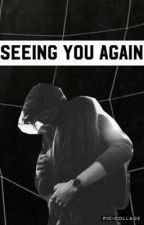 Seeing you again (Bully C.H Sequel) by FangirlNation987