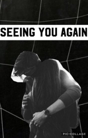 Seeing you again (Bully C.H Sequel)
