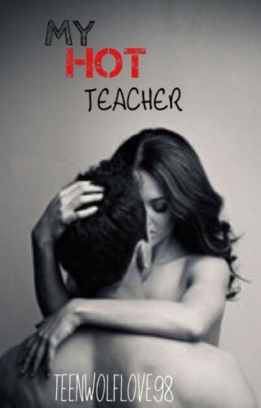 My HOT TEACHER