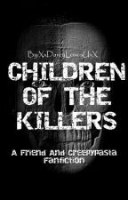 Children Of The Killers by XxDarcyLovesUxX