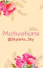Motivations by Skylarks_Sky