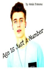 Age Is Just A Number (First Book of the Journey Series) by AnnieKvamme