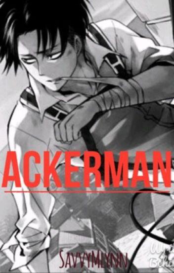 Ackerman (Levi X Reader)