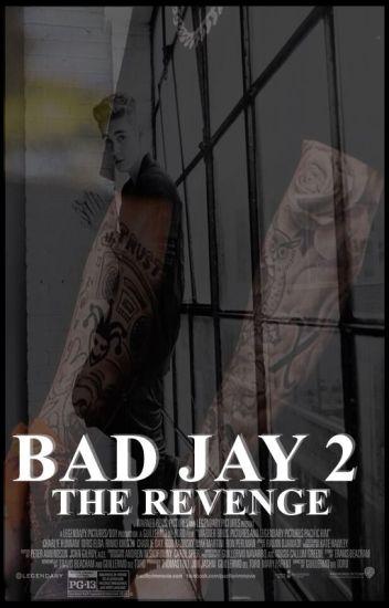 Bad Jay 2 - The Revenge