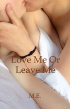 Love me or leave me by EleonoraQuattrocchi