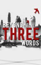 BeyondThreeWords by BeyondThreeWords