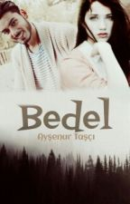 BEDEL by bayan_yazar19