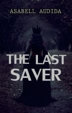The Last Saver by asabelliaa