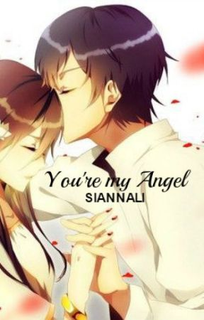 """""""You're my Angel..."""" by siannali"""