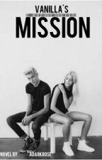 Vanilla's Mission by adarkrose