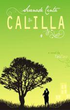 Serenade Cinta Calilla by TaraTaro