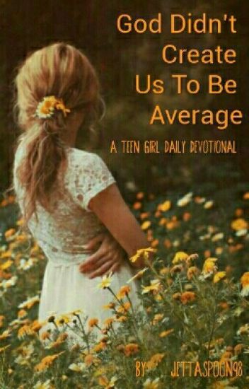 Daily devotionals for teen girls