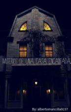 Misterios de una casa encantada by Jaramishano