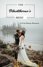 BLACKTHORNE'S BRIDE by HuaEmmy