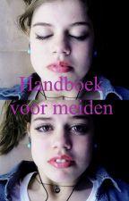 Handboek voor meiden by chayenne_coucke