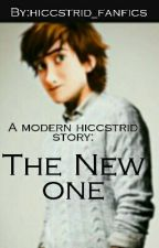 A MODERN HICCSTRID STORY: THE NEW ONE by hiccstrid_fanfics