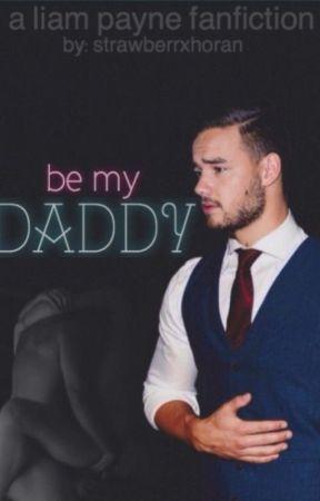 Be My Daddy | liam payne by strawberrxhoran