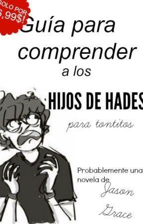 Guía para comprender a los Hijos de Hades para Tontitos by 9ofhearts