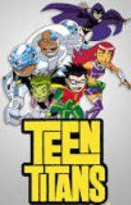 Teen Titans RP by hackedxxxx