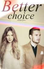 Better Choice [Liam Payne] by ffwritersforever
