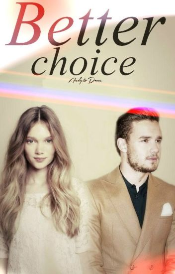 Better Choice [Liam Payne]