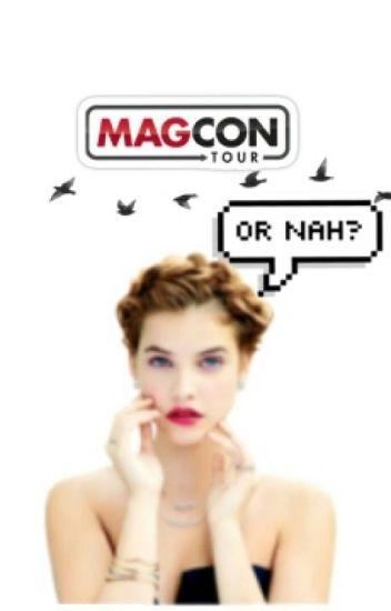 Magcon ? Or nah !