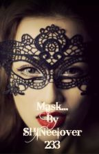 Mask by SHINeeLover233