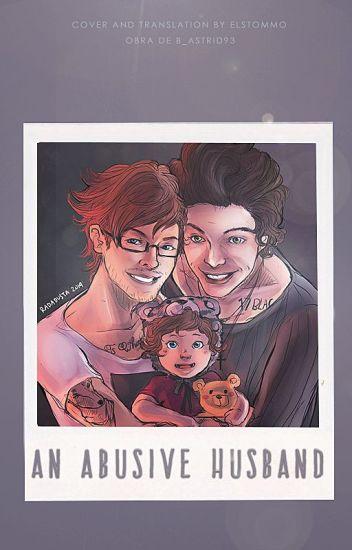 An abusive husband - Louis!Daddy (EM CORREÇÃO)