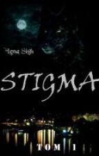 S T I G M A - 01 City's Trilogy by Sigh-Lena