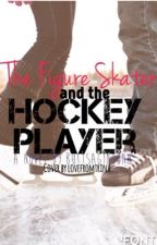 The Figure Skater and The Hockey Player by buttsagintonnn