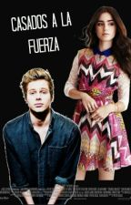 Casados A La Fuerza                                            ||Luke Hemmings|| by LTommo_LHemmo