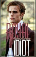 Royal Idiot by JoeyCross