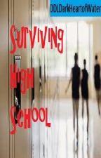 Surviving High School by DisposableVillain