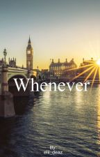 Whenever by elii_deaz