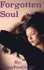 Forgotten Soul by CrazyFanGirl01