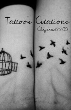 Tattoos Citations Tome 1 Origami Wattpad