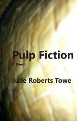 Pulp Fiction by JulieRobertsTowe