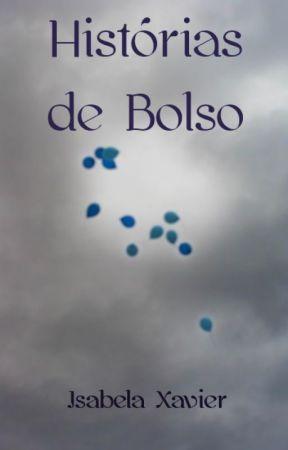 Histórias de Bolso by IsabelaXavier