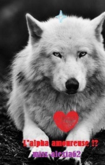 L'alpha amoureuse !?