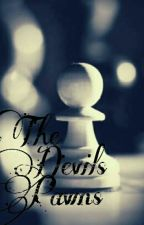 The Devils Pawns by Mary_kay