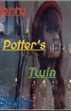 Harry Potter's Twin ( UNDER EDITING ) by daughterofhecate12