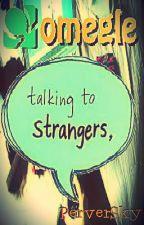 Omegle: Talking to Strangers (One Shoot Pervert con Stranger) by PerverSky