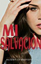 Mi salvación. by Alis0nCrawf0rd