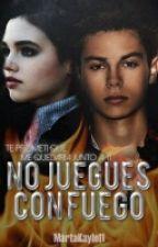 NO JUEGUES CON FUEGO (Equipo Leo 2#) (LEO VALDEZ) by Stayawake11