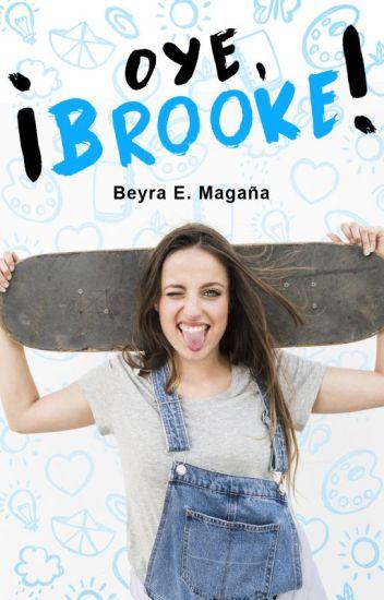 ¡Oye Brooke! |Libro 1 y libro 2|