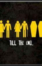TILL THE END ♥ do us part by YannaHilton18